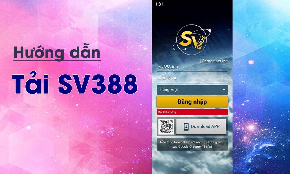 Tải App SV388 xem đá gà trên điện thoại