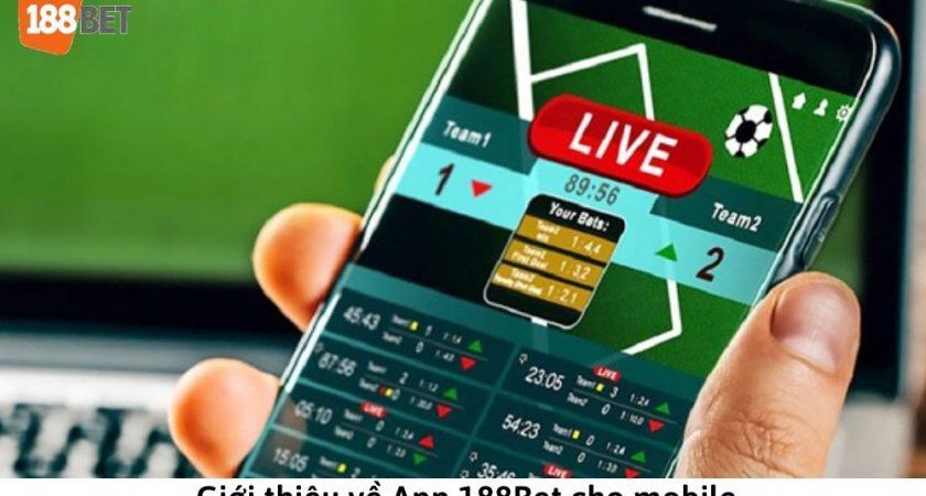 Link tải App 188Bet cho điện thoại | Hướng dẫn cài đặt ứng dụng chi tiết