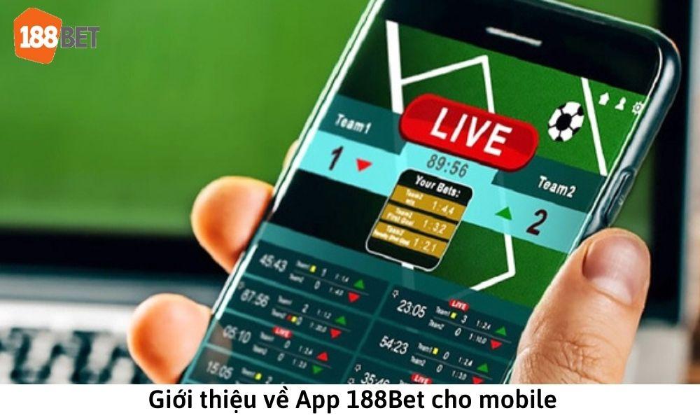 Giới thiệu về App 188Bet cho mobile
