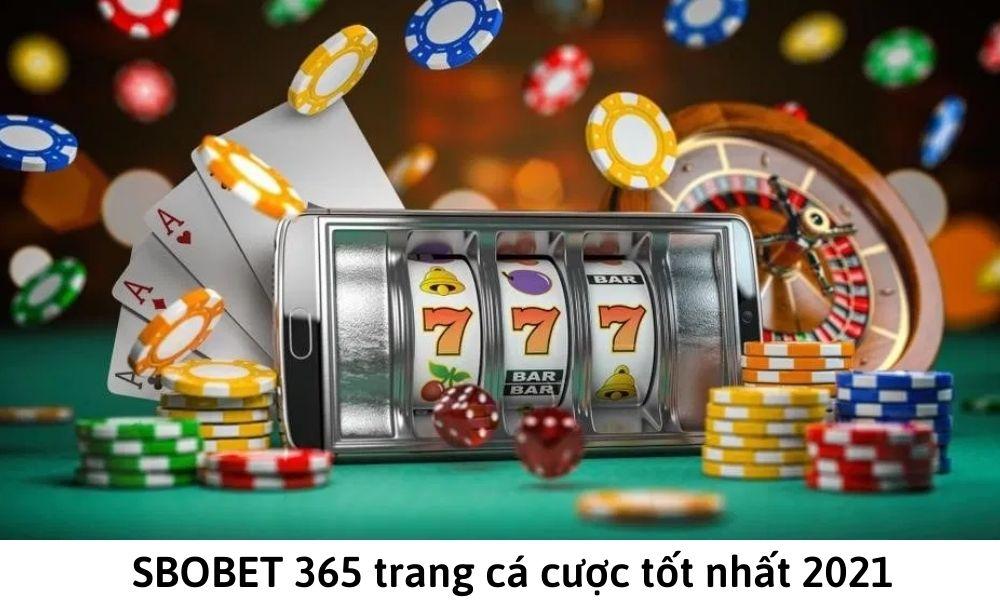 SBOBET 365 trang cá cược tốt nhất 2021