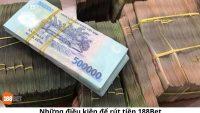 Rút tiền 188Bet | Cách rút tiền từ 188Bet về ngân hàng Việt Nam